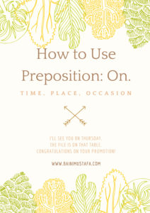 How to Use Preposition On.