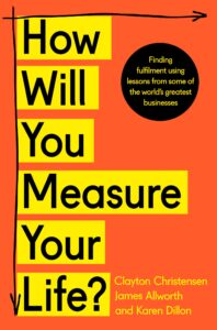 How Will Your Measure Your Life