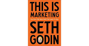 Book Review – This Is Marketing by Seth Godin